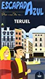 Teruel Escapada (ESCAPADA AZUL)