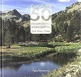 Cataluña. 50 Excursiones Inolvidables: 1 (Iris)