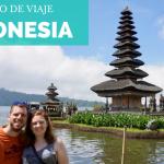 Indonesia en 20 días: Ruta y consejos