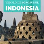 Templo de Borobudur: ¿Cómo llegar y qué ver?