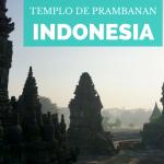 Templo de Prambanan: ¿Cómo llegar y qué ver?