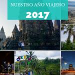 ¡Nuestro 2017 viajero!