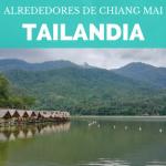 Mae Hong Son Loop: Alrededores de Chiang Mai