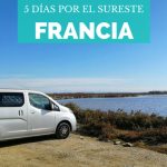 Ruta en coche por Francia: 5 días por el sureste del país
