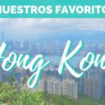 ¿Qué ver en Hong Kong? – Nuestro top 10
