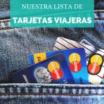 ¿Dinero en el extranjero? Las mejores tarjetas gratuitas