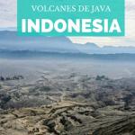 Bromo e Ijen: Cómo visitar los volcanes de Java sin morir en el intento