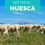 ¿Qué ver en la provincia de Huesca?