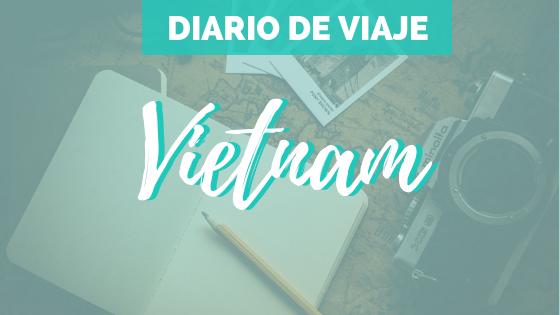 [Vietnam] Diario de viaje