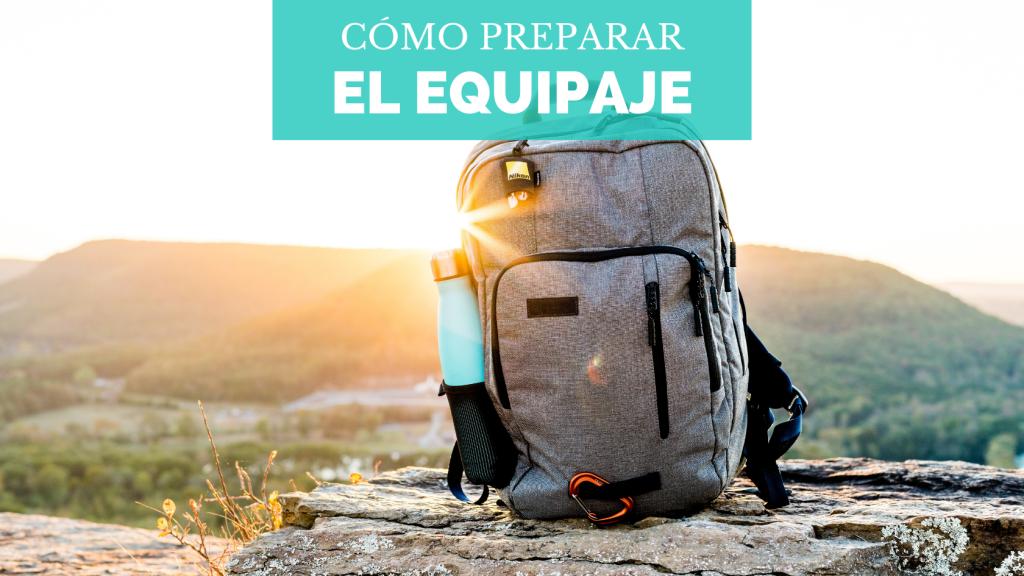 Portada ¿Cómo preparar el equipaje?