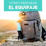 ¿Cómo preparar el equipaje?