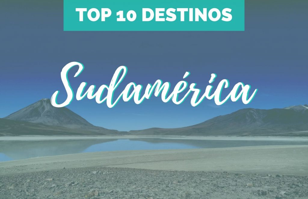Portada-Sudamerica-Que-ver-top-10